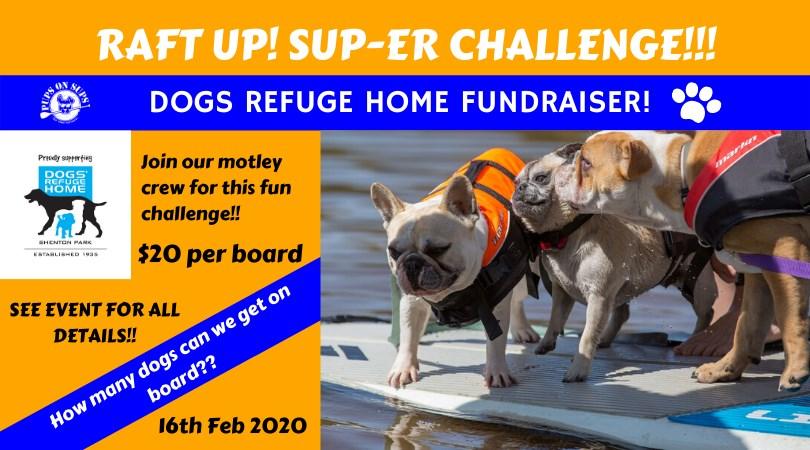 Raft Up SUP-er Challenge Dogs' Refuge Home fundraiser 2020